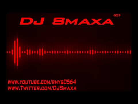 DJ Smaxa - The Sound Is Electronic HQ