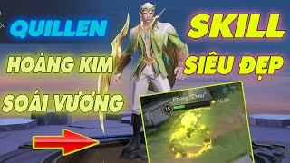 [Liên Quân] Dùng Skin Mới Quillen Càn Quét Rank - Quay Trang Phục Mới Quillen Hoàng Kim Soái Vương