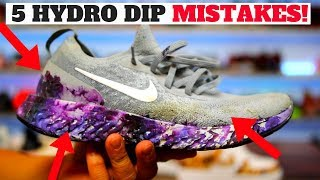 HYDRO DIPPING SHOES: 5 MISTAKES PEOPLE MAKE!