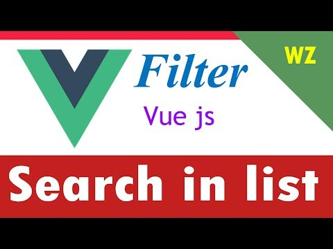 Create A Filter Search List In Vue Js 2.0 | Web Zone