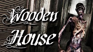 WOODEN HOUSE - Really Wants To Be Phobia 1.5