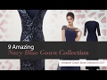 9 Amazing Navy Blue Gown Collection Amazon Gown Style Collection 2017