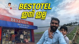 ബെസ്റ്റോട്ടൽ ഇനി ഇല്ല  Last Days Of Bestotel Kottayam  Vlog No 12 Joash Talks