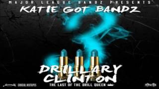 Katie Got Bandz - P-E-T-T-Y [Drillary Clinton 3] [2015] + DOWNLOAD