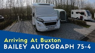 Arriving At Buxton Caravan And Motorhome Club Site | Bailey Peak District Tour Pt2