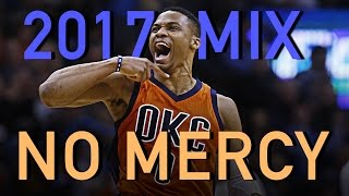 Russell Westbrook 2017 MVP Mix - NO MERCY ᴴᴰ