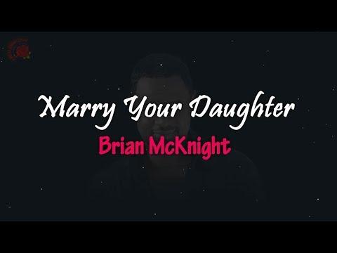 Brian McKnight - Marry Your Daughter │ LIRIK TERJEMAHAN