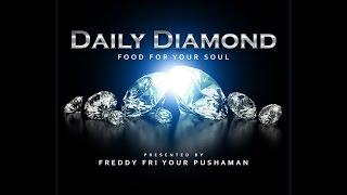 Playya 1000 aka Freddy Fri - Daily Diamond #53 - POWER OF ONE #TuesdayMotivation