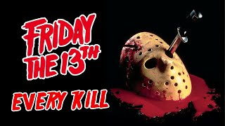 Every Kill in the Friday the 13th Movies