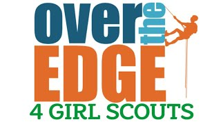 Go Over the Edge 4 Girl Scouts!