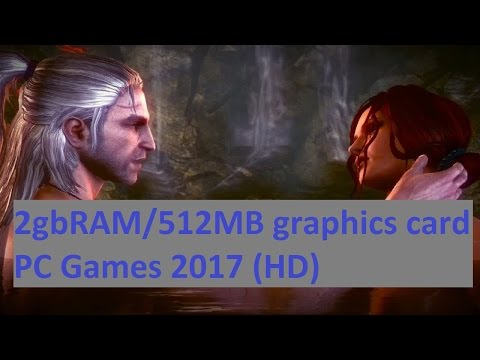 512MB graphics card PC Games 2017 HD