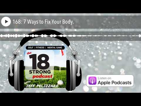 168: 7 Ways to Fix Your Body.
