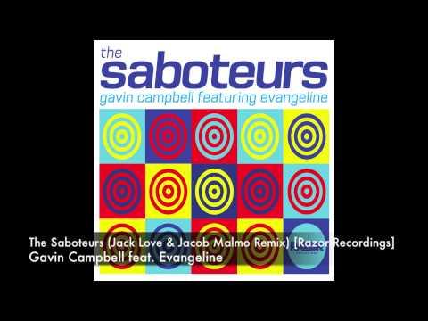 Gavin Campbell feat. Evangeline - The Saboteurs (Jack Love & Jacob Malmo Remix) [Razor Recordings]