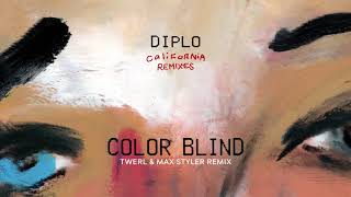 Diplo - Color Blind (feat. Lil Xan) (TWERL &amp Max Styler Remix) (Official Audio)