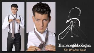 How to Tie a Windsor Knot - Ties Around the World - The Knots  - Ermenegildo Zegna