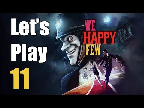 We Happy Few - Let's Play Part 11: The Faraday Cage