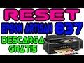 DESCARGA RESET EPSON ALMOHADILLAS EPSON ARTISAN 837 - VERSION 2017 - garantizado