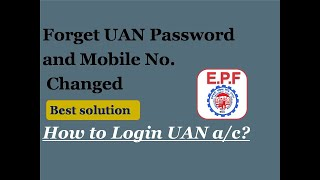How to Login UAN? if Forget UAN Password & Mobile No. Changed