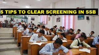 TOP 5 TIPS TO CLEAR SCREENING IN SSB  SCREENING TEST REVEALED  SSB