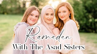 Ramadan With The Asad Sisters | Episode 1