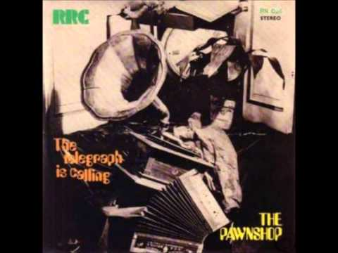 The Pawnshop - The Telegraph Is Calling