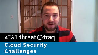 Cloud Security Challenges | AT&T ThreatTraq Bits