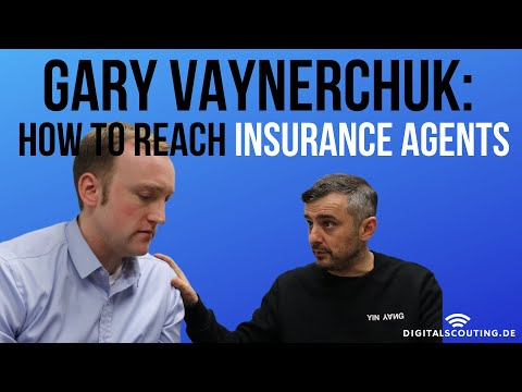 #GaryVaynerchuk: #insurance Agents - How To Reach Them As Insurer Or Insurtech