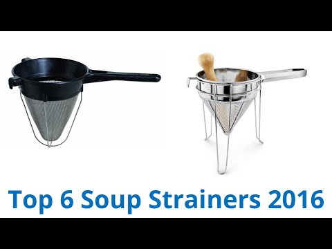 6 Best Soup Strainers 2016