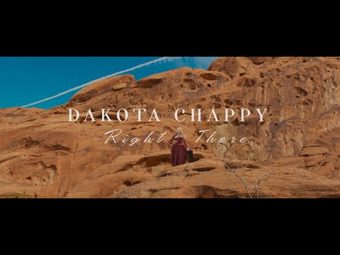 Dakota Chappy - Right There (Official Video)