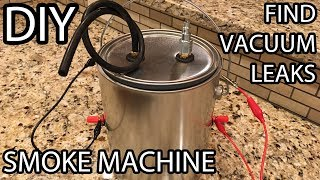 Project Time: DIY Smoke Machine Build - Find Those Vacuum Leaks!