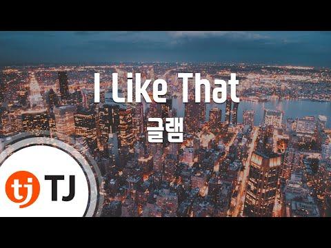 [TJ노래방] I Like That - 글램 (GLAM) / TJ Karaoke