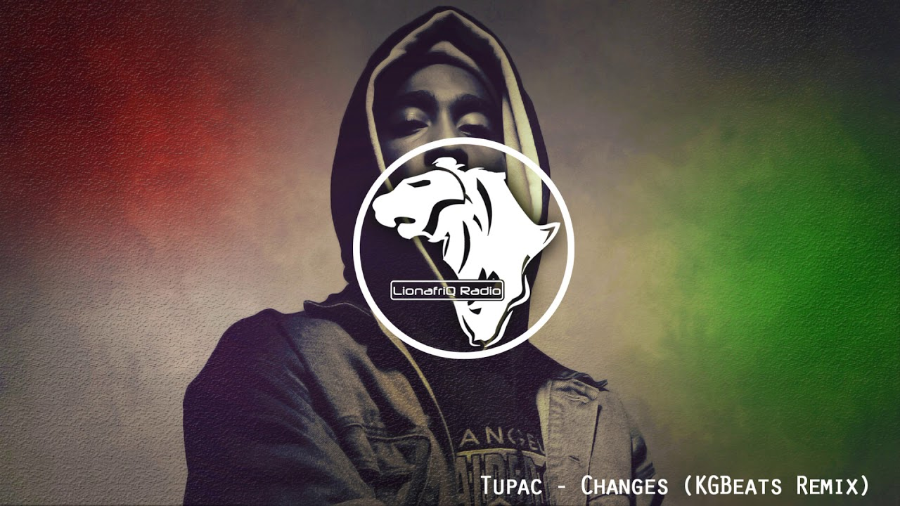 Tupac Changes Kgbeats Deep House Remix Youtube