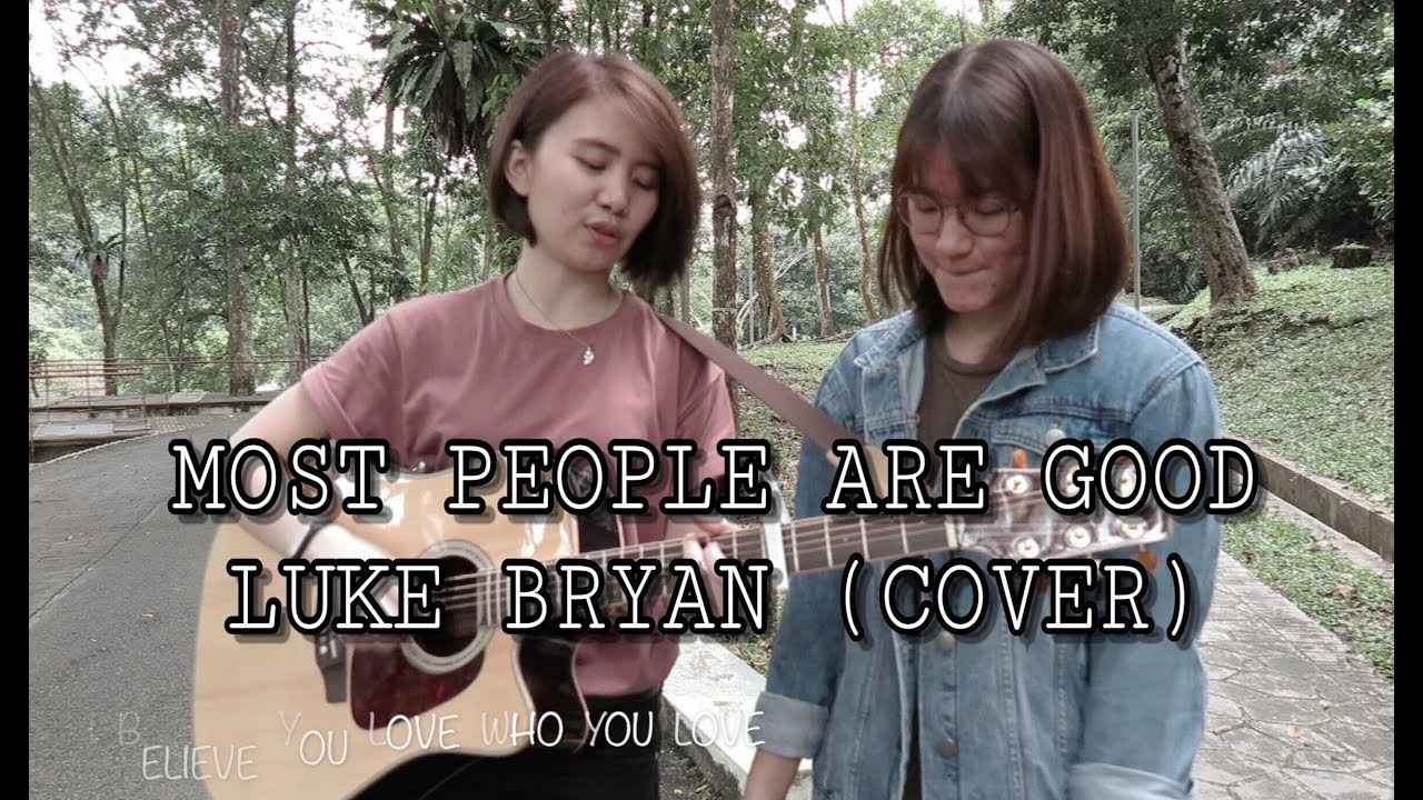 Most People Are Good - Luke Bryan (Cover ft. Michelle Lee)