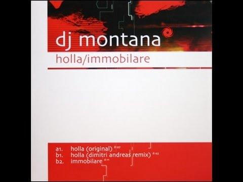 DJ Montana - Holla