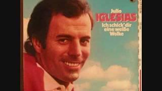 Das Lied Unserer Liebe Julio Iglesias