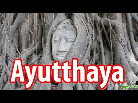 Ayutthaya - Video Guide of Thailand's Ancient Capital City