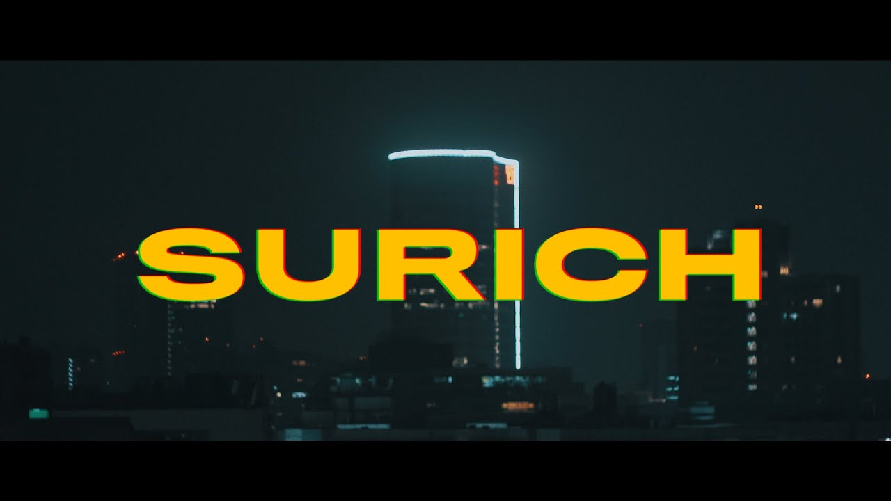 SACH | SURICH | OFFICIAL VIDEO