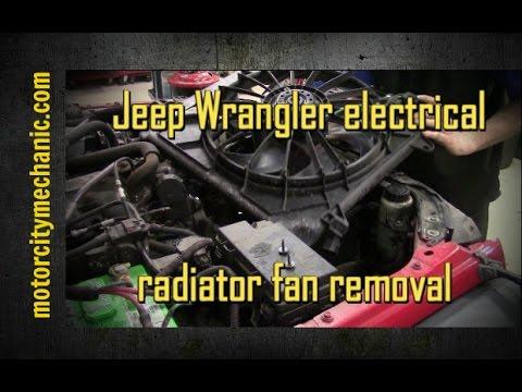 2007-2014 jeep wrangler electric radiator fan removal