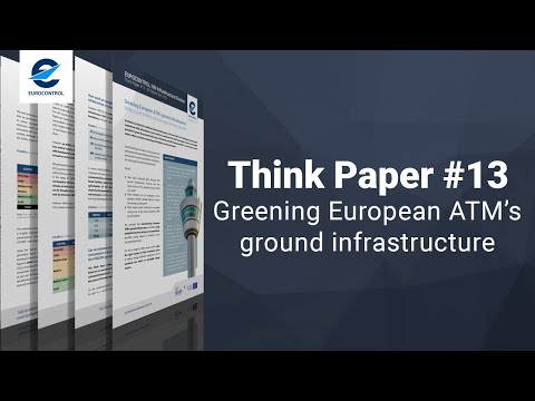 EUROCONTROL Think Paper #13  Greening European ATMs ground infrastructure