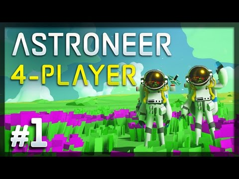 Download Astroneer - #1 - Co-op Space Madness! (4-Player Astroneer Gameplay) Snapshots