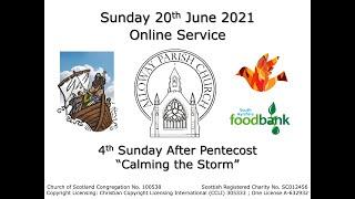 Alloway Parish Church Online Service - 4th Sunday after Pentecost, 20th June 2021