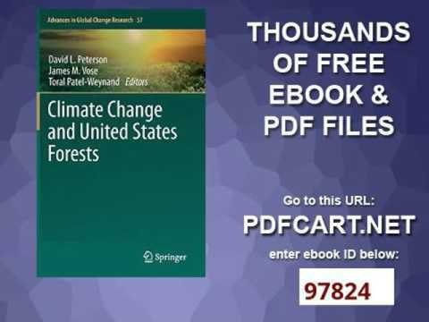 Climate Change and United States Forests Advances in Global Change Research