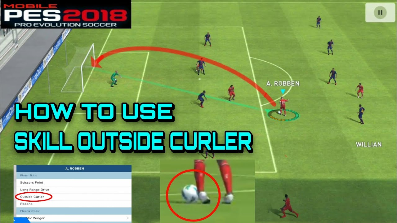 Pes 2018 Mobile | How to Use Skill Outside Curler