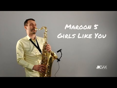 Maroon 5 - Girls Like You JK Sax Cover ft Cardi B