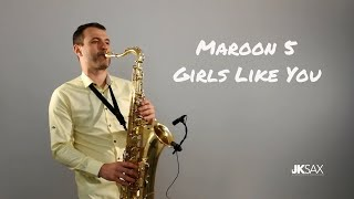 maroon 5 girls like you jk sax cover ft cardi b