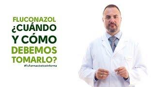 Fluconazol, cuándo y cómo debemos tomarlo - #TuFarmacéuticoInforma