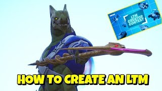 LTM Creator Contest: HOW TO MAKE AN LTM in Fortnite