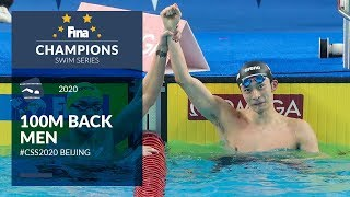100m Back Men | Beijing Day 1 | FINA Champions Swim Series 2020