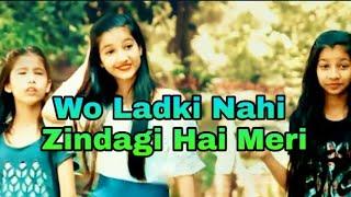 ❤❤ wo ladki  nahi 💗💖 zindagi hai meri 😘😘 Cute whatsapp status || Mix Status