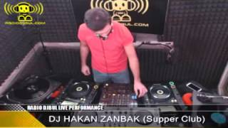DJ HAKAN ZANBAK (Supper Club) - RADIO DJBUL Pioneer Show 13-11-2012